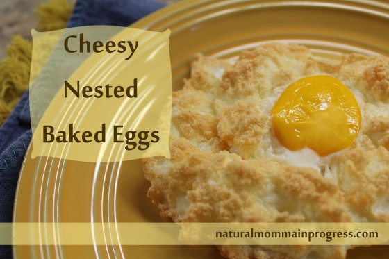cheesy nested eggs